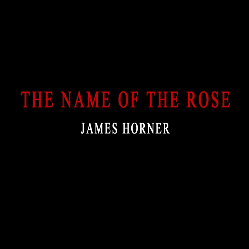 The Name of the Rose – End Titles – James Horner (orchestral version)